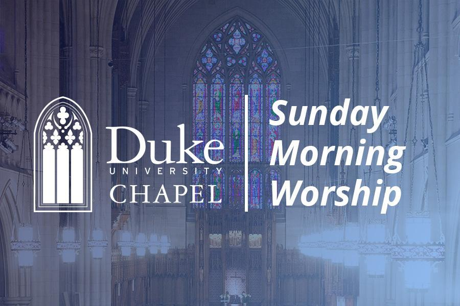 Duke Chapel Sunday morning worship service