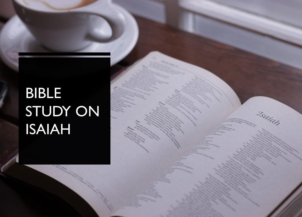 Isaiah Bible Study