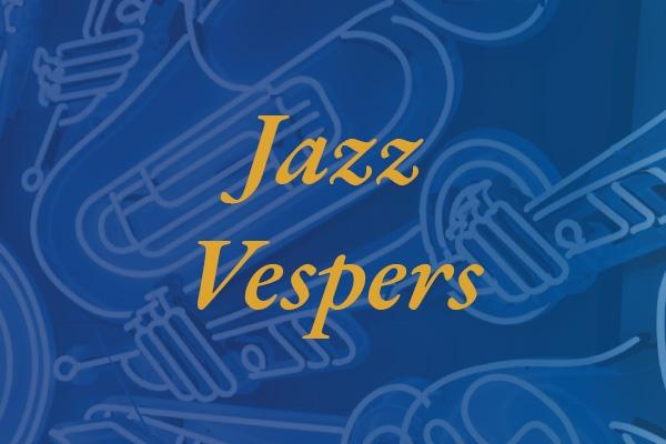 Jazz Vespers