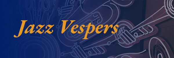 Jazz Vespers Graphic
