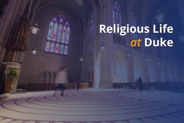 Religious Life at Duke