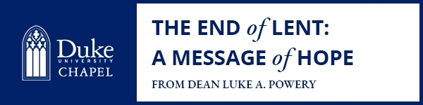 The End of Lent: A Message of Hope