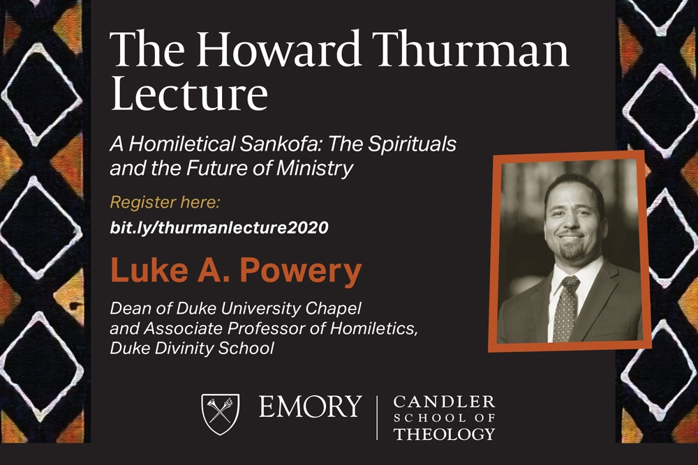 Dean Powery to give Howard Thurman Lecture